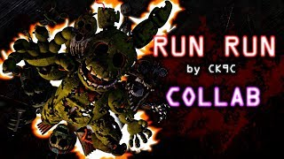 [SFM/Collab/FNaF3] RUN RUN by CK9C (One Day Challenge)