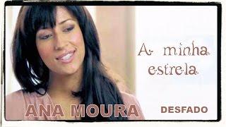 Ana Moura *Desfado #11* A minha estrela