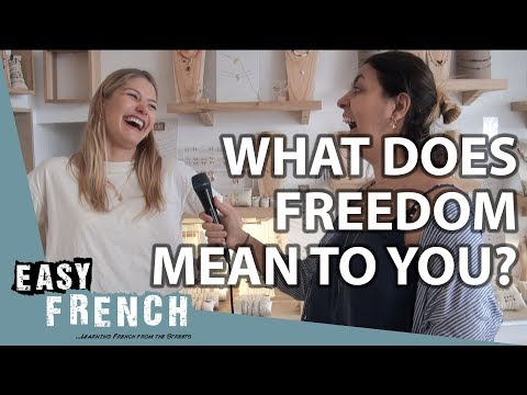 What does freedom mean to you? | Easy French 83 photo