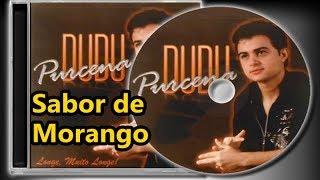 Dudu Purcena - Sabor de Morango