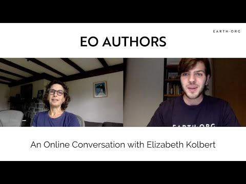 Earth.Org Authors: An Online Conversation with Elizabeth Kolbert