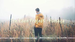 Eden - Fumes - Legendado