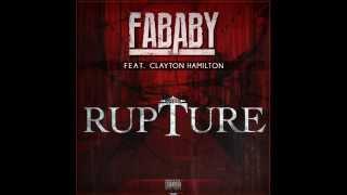 Fababy feat Clayton Hamilton  Rupture