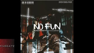 FlyGuyVeezy ft. JayDaDarkskin - No Fun [Prod. By OniiMadeThis] [New 2018]