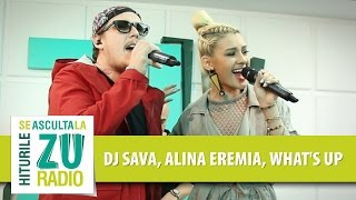DJ Sava feat. Alina Eremia & What's Up - Dulce Amar (Live la Radio ZU)