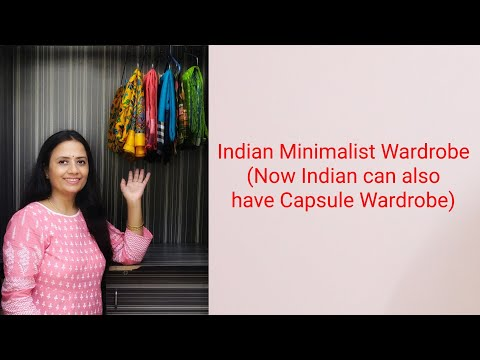 7 Tips for Indian Minimalist wardrobe - Capsule Wardrobe Ideas