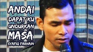 Syafiq Farhain - Andai Dapat Ku Undurkan Masa (Live) at WHI 😑 Part (3/3)