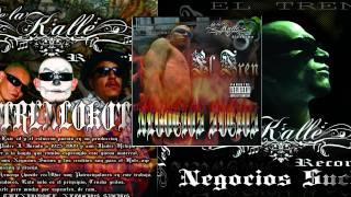 El Tren Lokote feat El Gran Demonio, Franco - No te espantes (Negocios sucios) De La Kalle Records