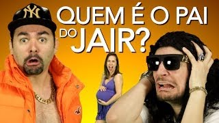 QUEM É O PAI DO JAIR? | Paródia Talk Dirty - Jason Derulo