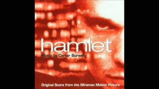Carter Burwell - Hamlet Original Soundtrack 05 - To Be Or Not To Be