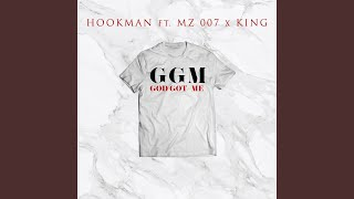 God Got Me (feat. Mz007 & King)