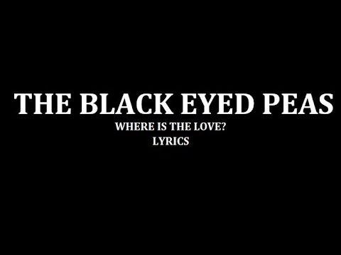 Black eyed peas Where is the love Lyrics