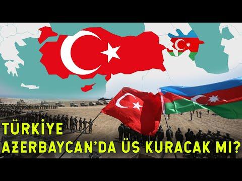 Türkiye Azerbaycan'a Askeri Üs Kurabilir mi?