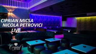 Ciprian Micsa & Nicola Petrovici & LIVE Melodie de joc