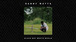 "Danny Watts - ""I Don't Trust Myself"""