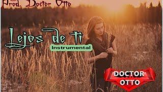 Lejos De Ti - Base De Rap Romántico  | Instrumental De Rap Uso Libre [Doctor Otto Beats]