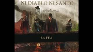 La Fea - Julion Alvarez