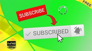 Free Download: Subscribe Button + Notification Bell (+ Sound FX) 🔔 [Green Screen/Alpha Channel] HD