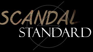 Scandal - Standard (Lyrics)