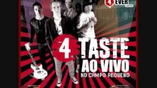 4 Taste - Nunca Mais Dizer Nunca [HQ]