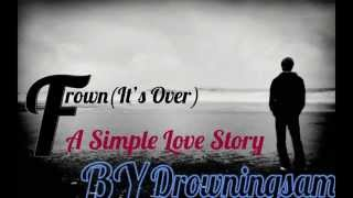 Drowning Sam - Frown (Its Over)