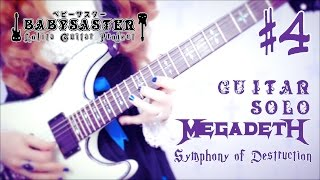 【MEGADETH】 - 「Symphony of Destruction」 GUITAR SOLO #4 † BabySaster