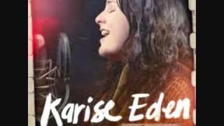 Karise Eden - I'd Rather Go Blind