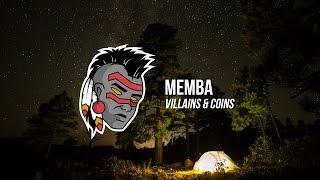 MEMBA - Villains & Coins (ft. DESAMPA)