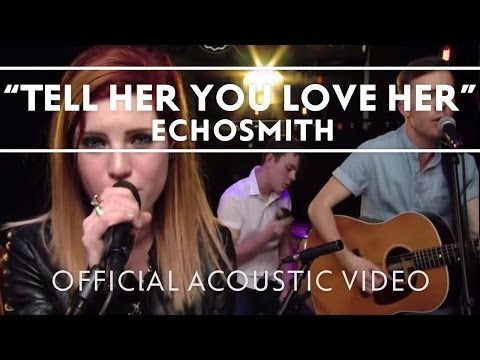echosmith-tell-her-you-love-her-acoustic-live-echosmith