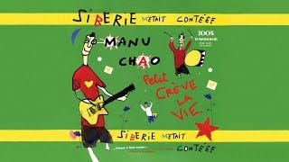 Manu Chao - Si Loin de Toi