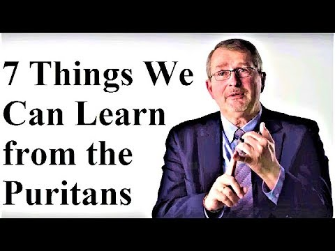 7 Things We Can Learn from the Puritans - Dr. Joel Beeke