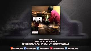 Deek - Cold Nights [Instrumental] (Prod. By Rockyylikee) + DL via @Hipstrumentals
