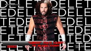 "#WWE: ""Woken"" Matt Hardy 7th Theme - The Deletion Anthem (HQ + Intro + Snippet + Arena Effects)"