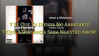 """Griser Nsr """"Amor A Distancia""""(Letra)Ft Karina Garcia"""