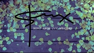 Novo Amor // Weather [COVER]