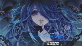 Trap | MYRNE - Afterdark (ft. Aviella)