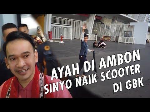 Download Video The Onsu Family - AYAH Di Ambon, SINYO Naik Scooter Di GBK