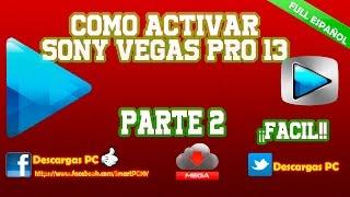Como activar Sony Vegas Pro 13  PARCHE CRACK   ESPAÑOL