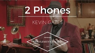 2 Phones - Kevin Gates [Official AGS Cover]