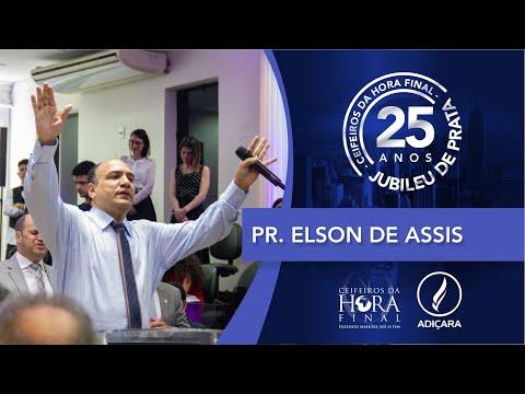 25º Congresso de Missões do Ceifeiros - Pr. Elson de Assis - 09 11 2019