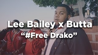 Lee Bailey ft Butta - #FreeDrako (Dir by @Zach_Hurth)