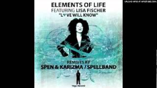 Elements of Life feat. Lisa Fischer - Love Will Know(Spellband Piano Remix) SNIPPET