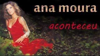 Ana Moura *Aconteceu #1-05* Fado de Pessoa