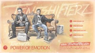 Toneshifterz - Power of Emotion (Official Preview)