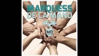 Marquess Del La Mano