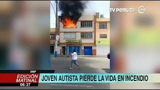 SMP: joven autista muere en incendio en vivienda