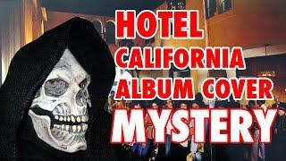Hotel California Album Cover Mystery