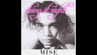 MISE - Alive (Doing It Right)