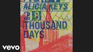Alicia Keys - 28 Thousand Days (Audio)
