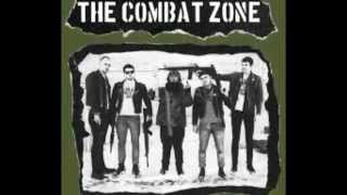 "The Combat Zone ""Give Me War"""